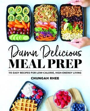 - Meal Prep: 115 recetas fáciles para una vida con pocas calorías y mucha energía