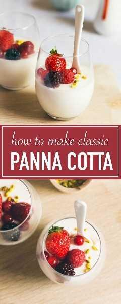 La mejor receta clásica de panna cotta. ¡Es rápido y fácil!
