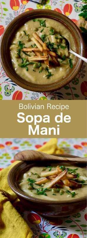 Sopa de mani es una de las sopas más deliciosas y tradicionales de Bolivia. Está hecho con maní, pasta, guisantes y papas, y se acompaña con trozos de carne o pollo. #Bolivia #BolivianCuisine #BolivianFood #BolivianRecipe #WorldCuisine # 196flavors