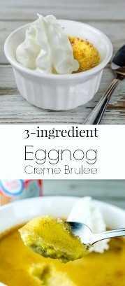 ¡Eggnog Creme Brulee es el postre perfecto para la temporada navideña! Esta receta de 3 ingredientes es extremadamente fácil y deliciosa.