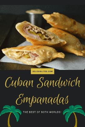 Empanadas De Sandwich Cubano   Delish D'Lites