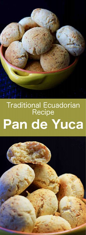 Pan de yuca (pan de yuca) es un pequeño bollo hecho de harina de yuca y queso, típico de la región costera de Ecuador y el sur de Colombia. #Ecuador #EcuadorComida #EcuadorianCuisine #EcuadorianRecipe #WorldCuisine # 196flavors