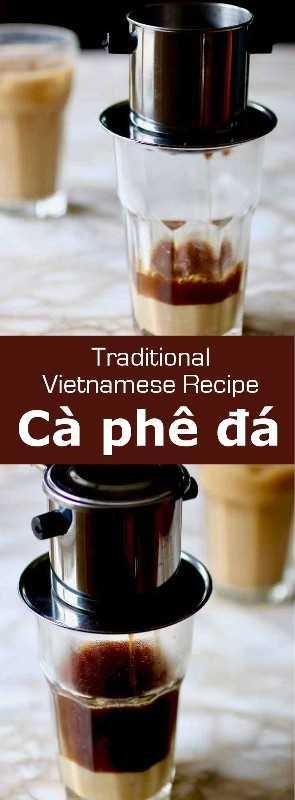 Cà phê đá es una bebida popular de café helado vietnamita, preparada con café Robusta filtrado por goteo, se vierte sobre hielo y se endulza con leche condensada. #Vietnam #VietnameseDrink #VietnameseBeverage #VietnameseRecipe #AsianRecipe #AsianDrink #WorldCuisine # 196flavors