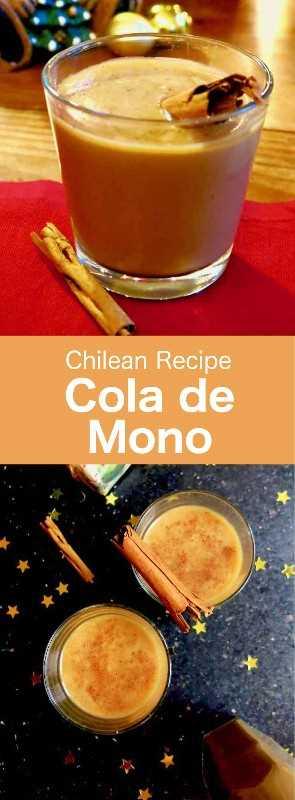Cola de Mono o colemono es un popular cóctel chileno preparado con leche, azúcar, café, clavo, canela y brandy que se sirve durante la Navidad y el Año Nuevo. #Chile #ChileanCuisine #ChileanRecipe #ChileanFood #WorldCuisine # 196flavors