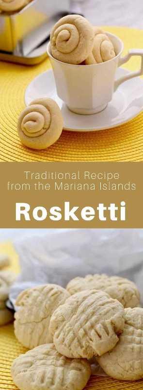 Rosketti (o rosketi) son deliciosas galletas tradicionales de la isla de Guam que se preparan con maicena. #MarianaIslands #Guam #Chamorro #SouthPacific #WorldCuisine # 196flavors