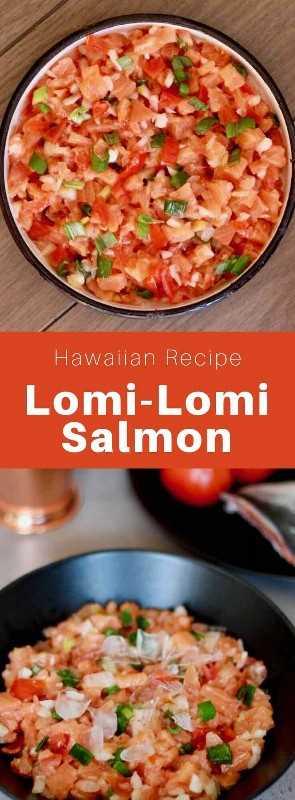 Lomi-lomi es un plato tradicional hawaiano preparado con salmón y tomate. Fue introducido a Hawai por los primeros marineros occidentales. #Hawaii #HawaiianRecipe #HawaiianFood #HawaiianCuisine #WorldCuisine # 196flavors