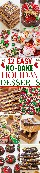 12 Postres festivos fáciles de hornear: ¿no hay tiempo para hornear? ¡Aquí hay 12 recetas rápidas y FÁCILES sin hornear! Ya sea que desee chocolate, mantequilla de maní, tarta de queso, corteza o trufas, ¡estas recetas lo tienen cubierto!