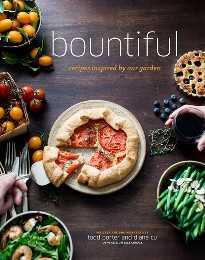 Bountiful Cookbook por Diane Cu y Todd Porter