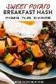 Imagen de Pinterest para una receta vegana y hash de batata integral.