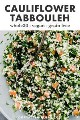 Pinterest image for entire recipe30 cauliflower tabbouleh.