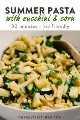 Imagen de Pinterest para la receta Pasta de verano con calabacín y maíz.