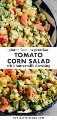 Dos imágenes de ensalada de tomate y maíz con una barra de texto en el centro para Pinterest.