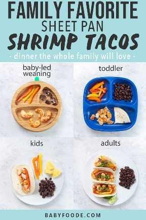 Gráfico para Post - Tacos favoritos de camarón con pan de familia - cena que encantará a toda la familia. Las imágenes son una cuadrícula de platos para todas las edades: destete dirigido por bebés, niños pequeños, niños y adultos.