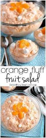 ¡Esta ensalada de frutas de pelusa anaranjada se puede unir rápidamente, con solo 6 a 7 ingredientes, y es una de las comidas favoritas!