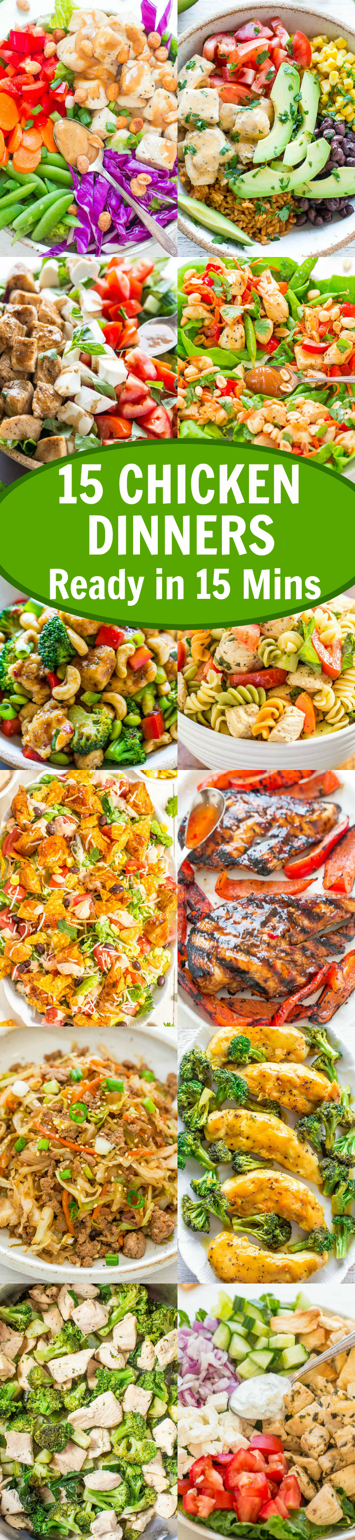15 chicken dinners ready in 15 minutes - EASY dinners ready in an instant and PERFECT for busy nights! DELICIOUS, healthy and guaranteed to please the harshest critics of dinner!