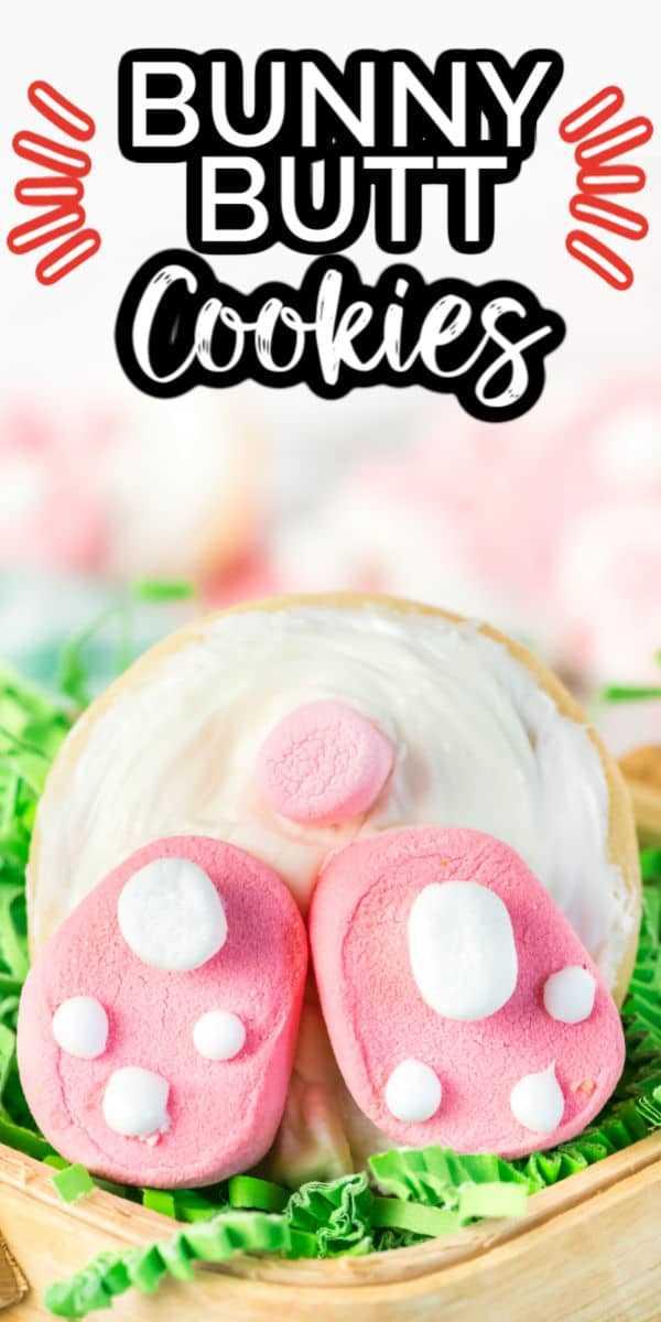 Pinterest 600 x 1200 - Bunny Butt Cookies