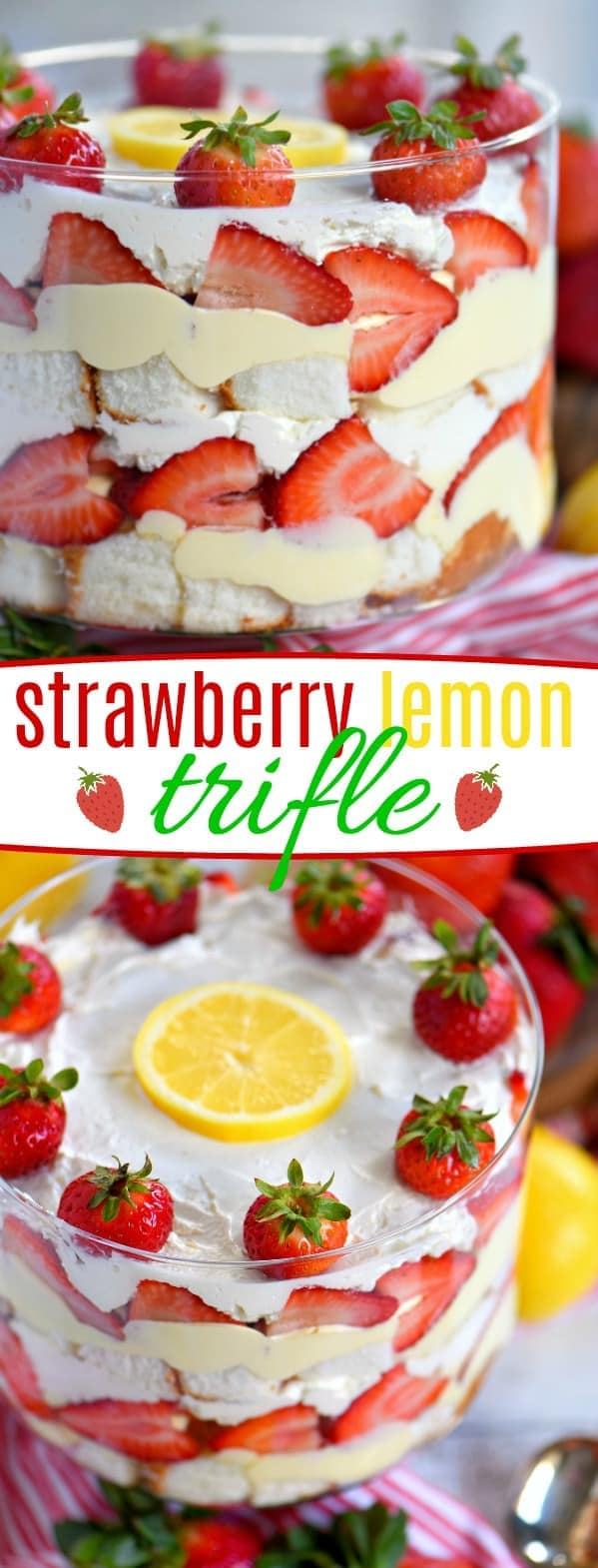 This strawberry and lemon trifle is what dreams are made of! An easy, no-bake recipe loaded with fresh strawberries, angel cake, and lemon pudding - it's sure to be the highlight of your party! Perfect for easy entertaining during spring and summer! // Mom On Timeout #strawberry #lemon #trifle #dessert #easy #summer #entertain #spring #desserts #ad