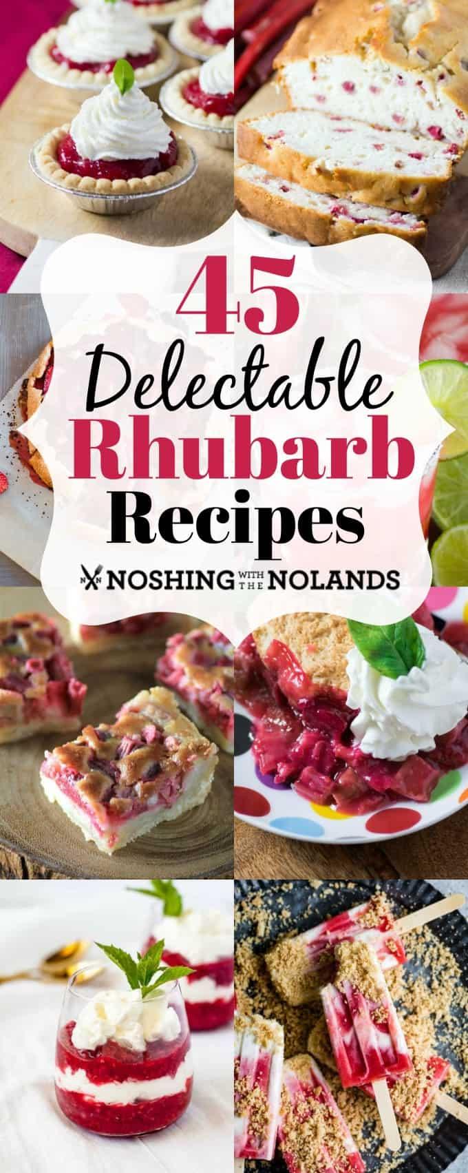 ¡45 deliciosas recetas de ruibarbo le ofrecerán recetas para disfrutar todo el año! # ruibarbo # recetas # postre