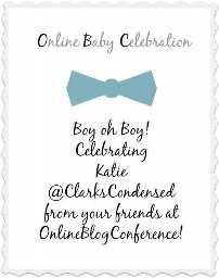 ¡Es un Baby shower para Katie de Clark's Condensed y la comunidad de conferencias de blogs en línea le está lanzando un Baby Shower virtual!