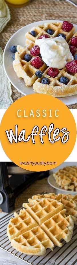 ¡Esta receta clásica de waffles se hace perfectamente crujiente por fuera, esponjosa por dentro, por waffles para morirse!
