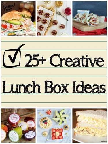 25 recetas creativas de loncheras para el regreso a la escuela