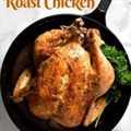 Receta fácil de pollo asado jugoso