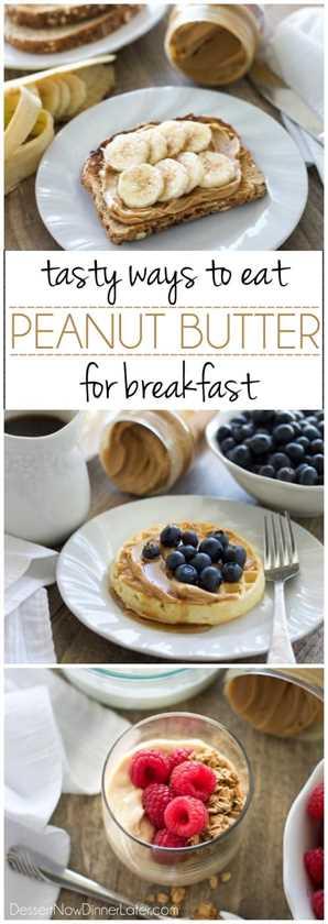 ¡Disfruta de la mantequilla de maní para el desayuno y sobre la marcha con estas ideas rápidas y sabrosas!