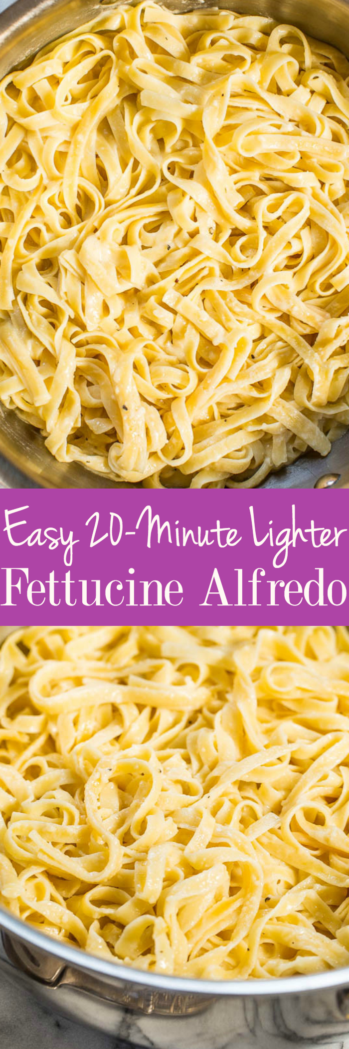 Fettucine Alfredo Easy 20 Minutes Lighter: The creamy, cheesy flavor you crave without the extra fat and calories! A quick and easy recipe that's perfect for the busy nights everyone loves!