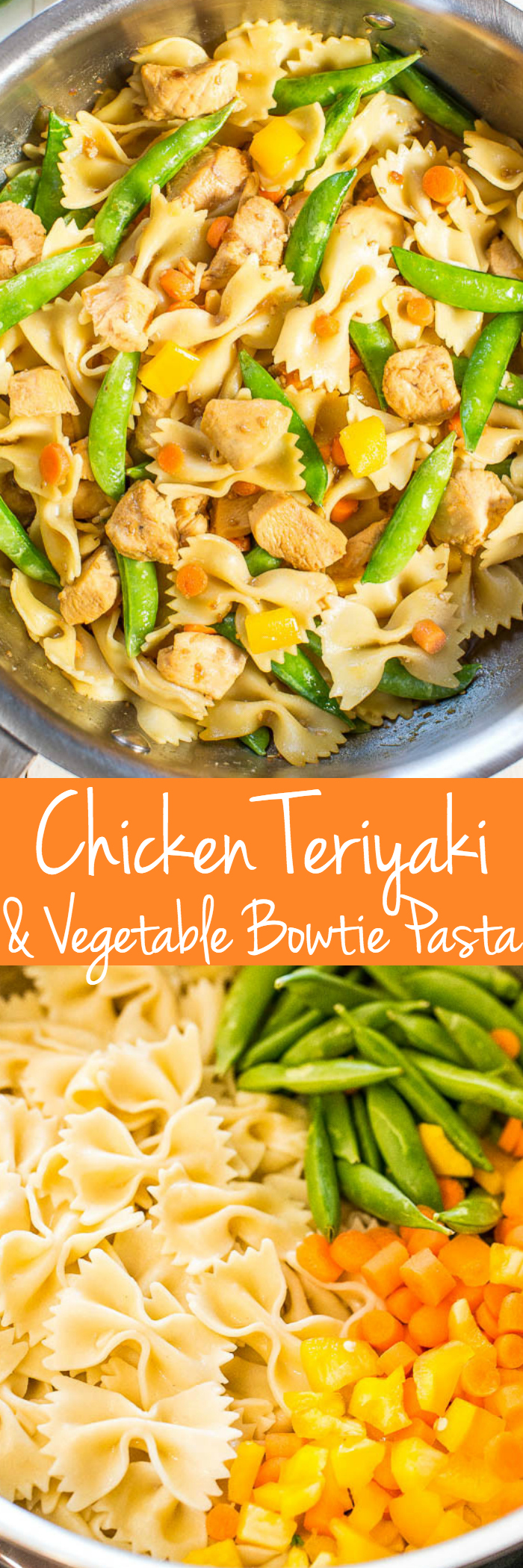 Teriyaki Chicken Pasta and Vegetable Bow Tie - Juicy chicken topped with teriyaki sauce with crispy, crispy vegetables! Healthy and easy 20-minute meal that's perfect for busy nights!