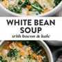 Collage de Pinterest para una receta de sopa de frijoles blancos y col rizada.