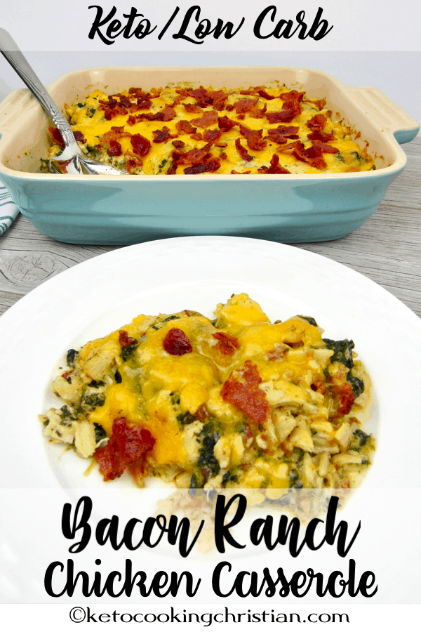 PIN Bacon Ranch Chicken Casserole - Keto Low Carb