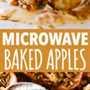 Manzanas al horno de microondas: deliciosas, jugosas y clásicas manzanas al horno rellenas con una mezcla de avena dulce y preparadas en el microondas en solo minutos.