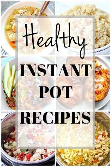 collage de recetas saludables Instant Pot 1 Recetas saludables de Instant Pot para todos