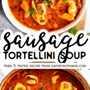 Pin de imagen de sopa de tortellini de salchicha