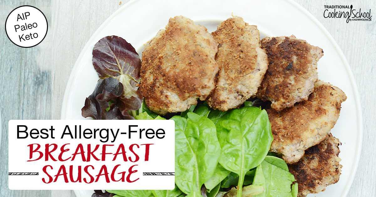 A melhor salsicha de café da manhã sem alergias (AIP, Paleo, Keto)
