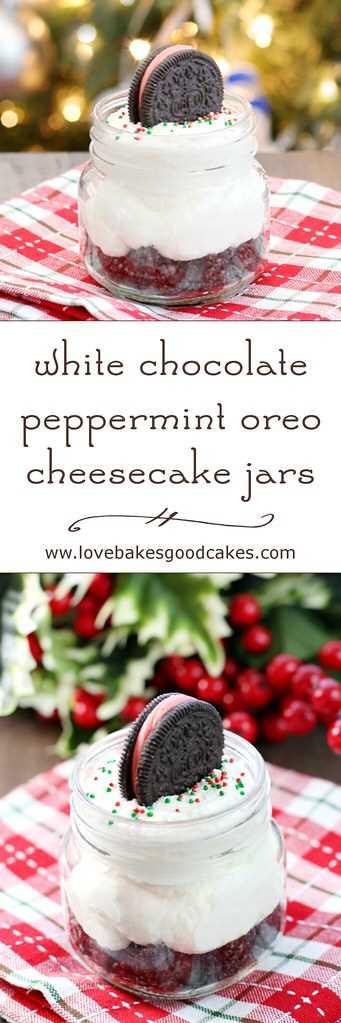 ¡Estos tarros de pastel de queso Oreo de menta con chocolate blanco son la idea de postre perfecta para la temporada! ¡Simple de hacer y delicioso! # 12bloggers
